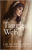 A Tangled Web by L.M. Montgomery: Book Cover