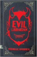 Evil Librarian by Michelle Knudsen: Book Cover