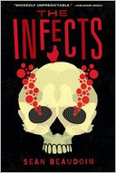 The Infects by Sean Beaudoin: Book Cover