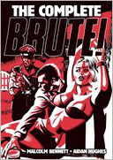 The Complete Brute! by Malcolm Bennett: Book Cover