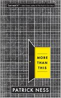 More Than This by Patrick Ness: Book Cover