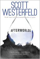 Afterworlds by Scott Westerfeld: Book Cover