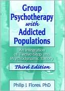 download Group Psychotherapy with Addicted Populations : An Integration of Twelve-Step and Psychodynamic Theory book