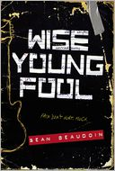 Wise Young Fool by Sean Beaudoin: Book Cover