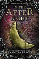 In the Afterlight (The Darkest Minds Series #3) by Alexandra Bracken: Book Cover