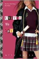 United We Spy by Ally Carter: Book Cover