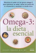 Omega 3 La dieta esencial by Evelyn Tribole: Book Cover