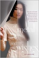 Of Metal and Wishes by Sarah Fine: Book Cover