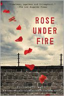 Rose Under Fire by Elizabeth Wein: Book Cover