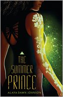 The Summer Prince by Alaya Dawn Johnson: Book Cover