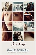 If I Stay Movie Tie-In by Gayle Forman: Book Cover