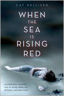 When the Sea is Rising Red by Cat Hellisen: Book Cover