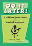 2015 Do It Later Engagement Calendar by Mark Asher: Calendar Cover