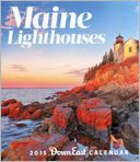 2015 Maine Lighthouses W by Down East: Calendar Cover