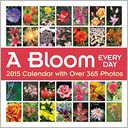 A Bloom Every Day 2015 Wall Calendar by Andrews McMeel Publishing LLC: Calendar Cover