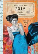 2015 Erin Smith Planner by Erin Smith: Calendar Cover