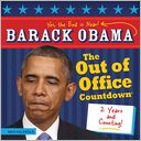 2015 Barack Obama Out of Office Calendar Countdown Wall Calendar by Sourcebooks, Inc.: Calendar Cover