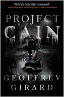 Project Cain by Geoffrey Girard: Book Cover