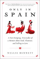 Only in Spain by Nellie Bennett: NOOK Book Cover
