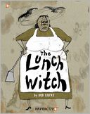 The Lunch Witch #1 by Deb Lucke: Book Cover