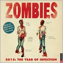 2015 Zombies Wall Calendar by Dr. Robert Twombly: Calendar Cover