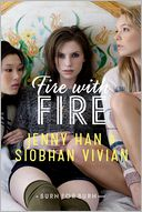 Fire with Fire (Burn for Burn Series #2) by Jenny Han: Book Cover