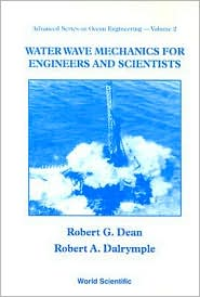 Water Wave Mechanics for Engineers and Scientists, Vol. 2