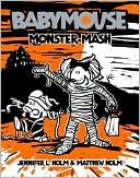 Monster Mash (Babymouse Series #9)