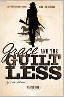 Grace and the Guiltless by Erin Johnson: Book Cover