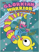 The Glorkian Warrior Eats Adventure Pie by James Kochalka: Book Cover