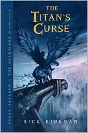 The Titan's Curse (Percy Jackson and the Olympians Series #3) by Rick Riordan: Book Cover