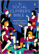 The Social Climber's Bible by Dirk Wittenborn: NOOK Book Cover
