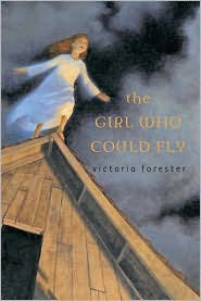 The Girl Who Could Fly by Victoria Forester: Book Cover