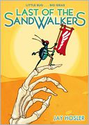 Last of the Sandwalkers by Jay Hosler: Book Cover