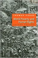 download World Poverty and Human Rights : Cosmopolitan Responsibilities and Reforms book