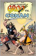 Groo vs. Conan by Sergio Aragones: Book Cover