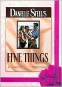 Danielle Steel's 'Fine Things' with Tom Moore