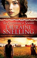 To Everything a Season by Lauraine Snelling: Book Cover