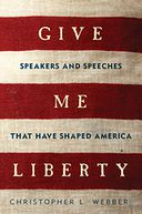 Give Me Liberty by Christopher L. Webber: NOOK Book Cover