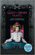 The Queen of Zombie Hearts (B&N Exclusive Edition) (White Rabbit Chronicles Series #3) by Gena Showalter: Book Cover