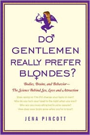 Do Gentlemen Really Prefer Blondes? by Jena Pincott: Book Cover