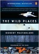 Wild Places by Robert Macfarlane: Book Cover