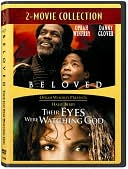 Beloved/Their Eyes Were Watching God
