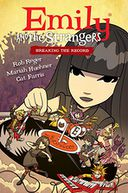 Emily and the Strangers Volume 2 by Rob Reger: Book Cover