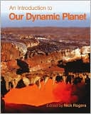 An Introduction to Our Dynamic Planet by Nick Rogers: Book Cover