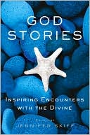 download God Stories : Inspiring Encounters with the Divine book