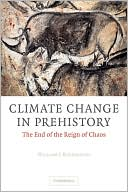 download Climate Change in Prehistory : The End of the Reign of Chaos book