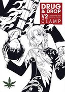 Drug and Drop Volume 2 by Clamp: Book Cover