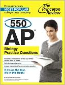 550 AP Biology Practice Questions by Princeton Review: NOOK Book Cover