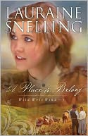 A Place to Belong (Wild West Wind Book #3) by Lauraine Snelling: NOOK Book Cover